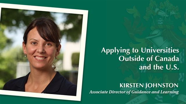 Kirsten Johnston, Associate Director of Guidance & Learning, outlines some of the steps students should prepare for beginning in their Grade 11 year with support from the Guidance Office.